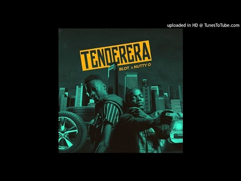 Nutty O & Blot - Tenderera [Official Audio]