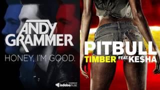 Pitbull and Ke$ha Vs. Andy Grammer - Timber, I'm Good (Mashup)