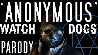 ♪ 'Anonymous' - Watch_Dogs Song - (Parody of Imagine Dragons Demons)