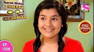 Taarak Mehta Ka Ooltah Chashmah - Full Episode 1358 - 27th  February , 2018