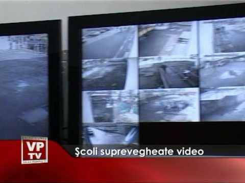 Şcoli suprevegheate video