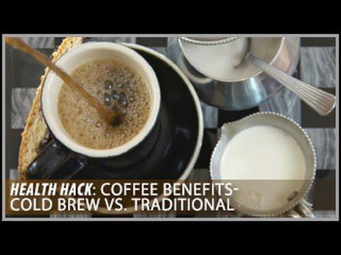 Coffee Benefits   Cold Brew vs. Traditional: Health Hacks- Thomas DeLauer