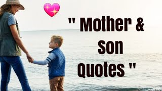 Mother And Son Quotes.