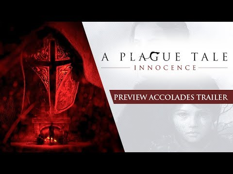 A Plague Tale: Innocence - Preview Accolades Trailer thumbnail