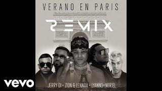 Video Verano En París (Remix) de Jerry Di feat. Zion y Lennox, Lyanno y Noriel