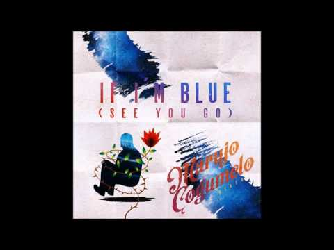 Música If I'm Blue