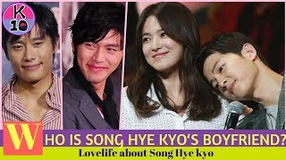 Who is Song Hye kye's Boyfriend? Lovelife about Song Hye kyo