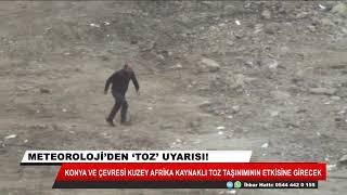 Konya'ya toz uyarısı!