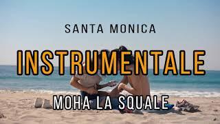 Moha La Squale   Santa Monica (INSTRUMENTALE)