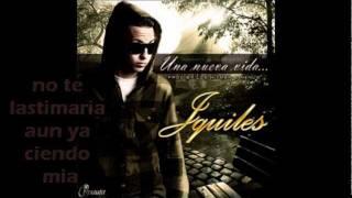 Una Nueva Vida - Justin Quiles (Video)