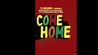 VYBZ KARTEL   COME HOME (CLEAN VERSION) 2019 AUDIO