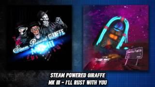 Steam Powered Giraffe - I'll Rust With You (Audio)