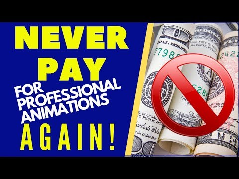 NEVER PAY FOR PROFESSIONAL ANIMATIONS AGAIN!