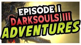 FIRST TIME PLAYING! - DarkSouls 3 Gameplay [Episode 1]