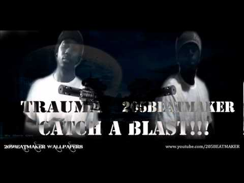 Trauma- Catch A Blast [Prod. By 205Beatmaker]