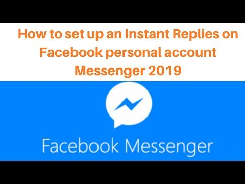 How to set up an Instant Replies on Facebook personal account Messenger