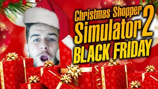 christmas shopper simulator 2 black friday funniest game ever funny