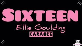 Sixteen   Ellie Goulding (Lyrics  Karaoke)