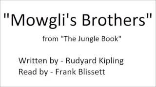 """""""Mowgli's Brothers"""" by Rudyard Kipling (1894)"""