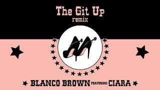 Blanco Brown The Git Up (Remix)