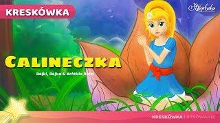 Calineczka - Bajki Dla Dzieci po Polsku - Bajki Na Dobranoc