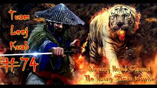 Tuam Leej Kuab Hmong Şaman Savaşçısı (Bölüm 74) 07.05.2021