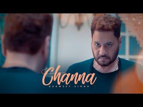 Channa: Gurmeet Singh (Full Song) Raj Ranjodh | Parmod Sharma Rana