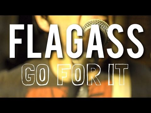 Flagass - Go For It - Basement Sessions Live