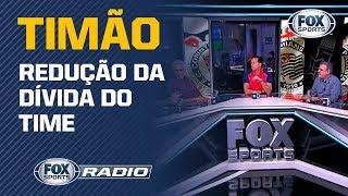 Como o Corinthians conseguiu reduzir a dívida na Arena? FOX Sports Rádio debateu