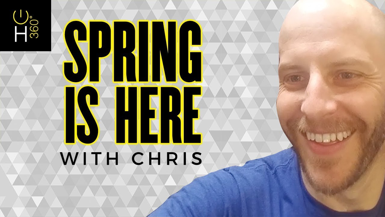 Spring is Here - with Chris