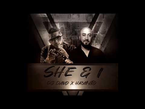 Dj Davo & Hranto - She & I