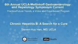 Chronic Hepatitis B — Steven-Huy Han, MD | UCLA Digestive Diseases