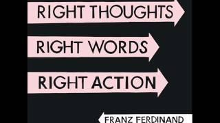 10  Goodbye Lovers & Friends - Franz Ferdinand