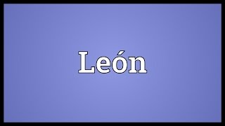 León Meaning
