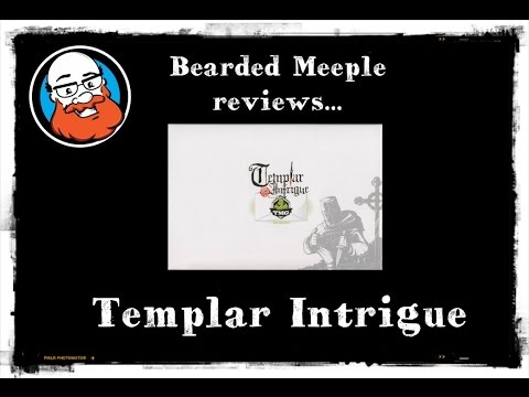 Bearded Meeple reviews Templar Intrigue