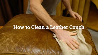 How to Clean a Leather Couch Like a Professional