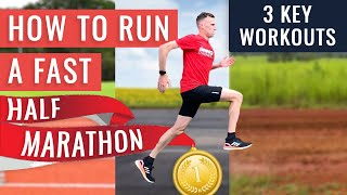 How To Run Your Fastest Half Marathon   You NEED To Do These 3 Workouts