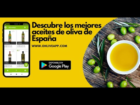 OhLiveApp: el mundo de los aceites de oliva