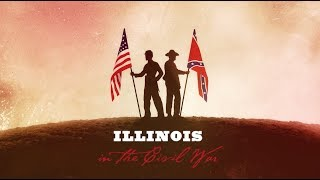 Your State in the Civil War: Illinois