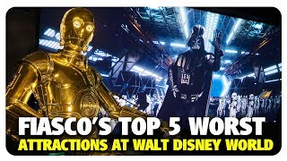Fiasco's TOP 5 WORST Walt Disney World Attractions | Best and Worst | 06/30/19