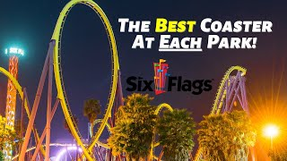 The Best Coaster At Each Six Flags Park!
