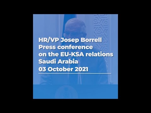 Press conference in Saudi Arabia | #01 EU-KSA relations | 03/10/2021