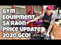 Gym and Exercise Equipment sa Raon Quiapo   Price Update   VLOG # 1   GCQ VLOG