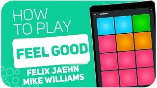 How to play: FEEL GOOD (Felix Jaehn, Mike Williams) - SUPER PADS - Kit Experience