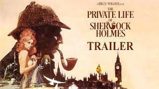 Trailer of The Private Life of Sherlock Holmes (1970)