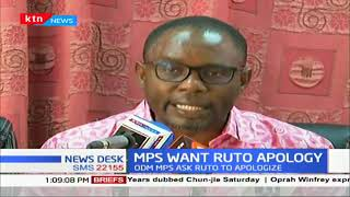 ODM MPs ask Ruto to apologize, leaders say all are welcome