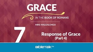 Response of Grace - Part 4