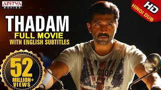 Thadam 2019 New Released Hindi Dubbed Full HD Movie|,Arun Vijay,Vidya Pradeep , Tanya Hope