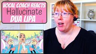 Vocal Coach Reacts to Dua Lipa 'Hallucinate'