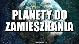 PLANETY DO ZAMIESZKANIA